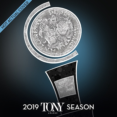 Tony Awards Season Album (not actual cover)