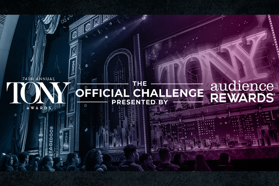 The Official Tony Awards Challenge, presented by The Tony Awards and Audience Rewards