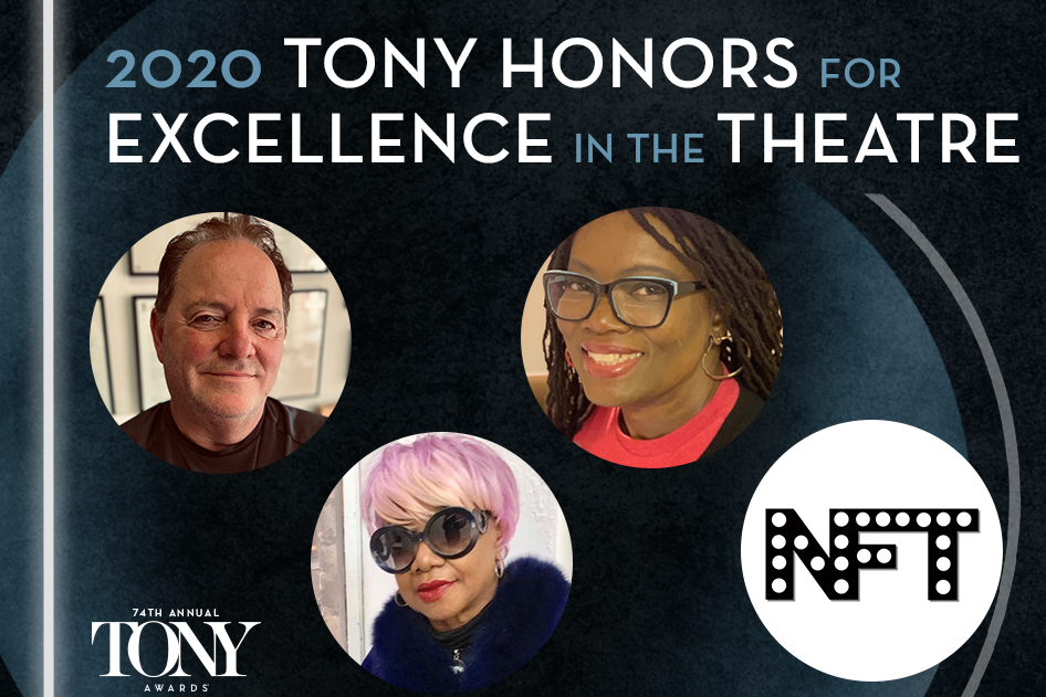 The recipients of Toy Honors for Excellence in the Theatre for the 2019-2020 Broadway season are Fred Gallo, Irene Gandy, Beverly Jenkins, and New Federal Theatre founded by Woodie King, Jr.