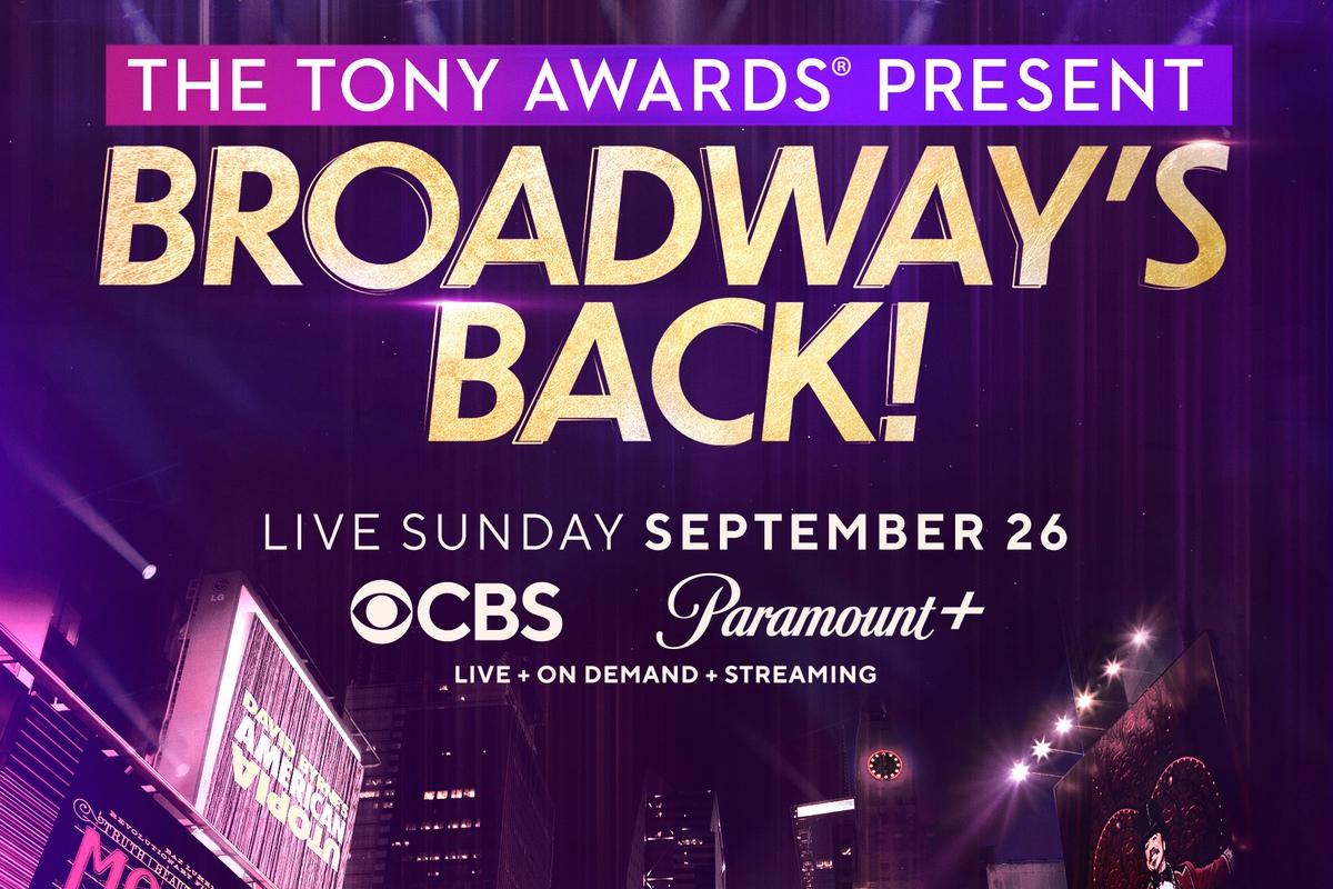 The Tony Awards Present: Broadway's Back, Sunday, September 26, 2021 on CBS