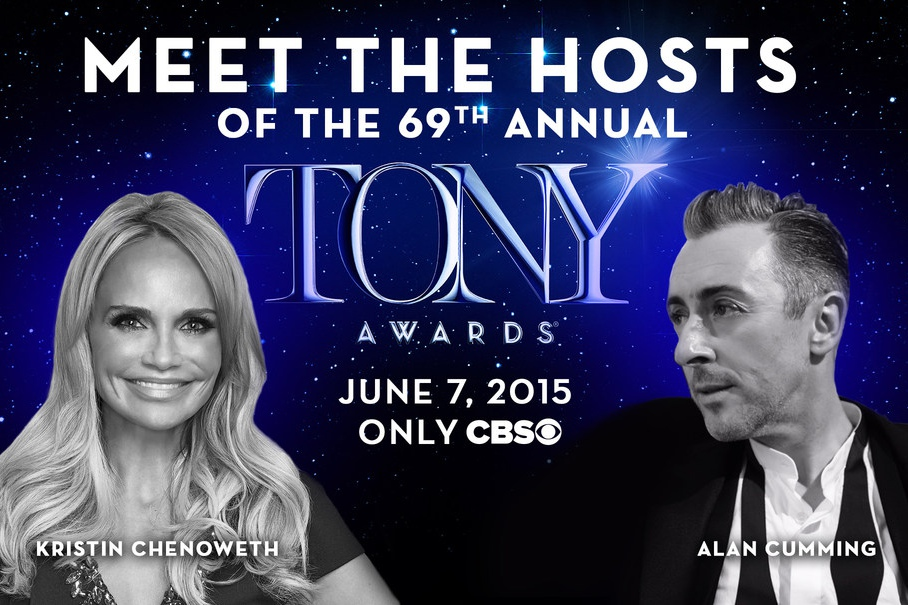 Kristin Chenoweth and Alan Cumming will host the 2015 Tony Awards, Sunday June 7 only CBS.