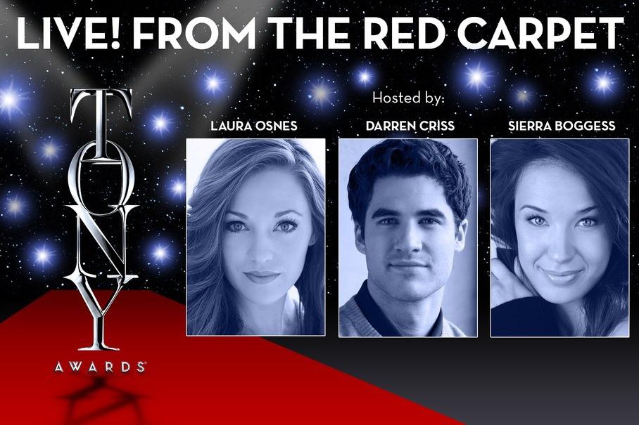 Sierra Boggess, Darren Criss, and Laura Osnes host the live webcast of the 2015 Tony Awards Red Carpet, Sunday June 7 on TonyAwards.com, 5:30 p.m.- 8:00 p.m. ET.