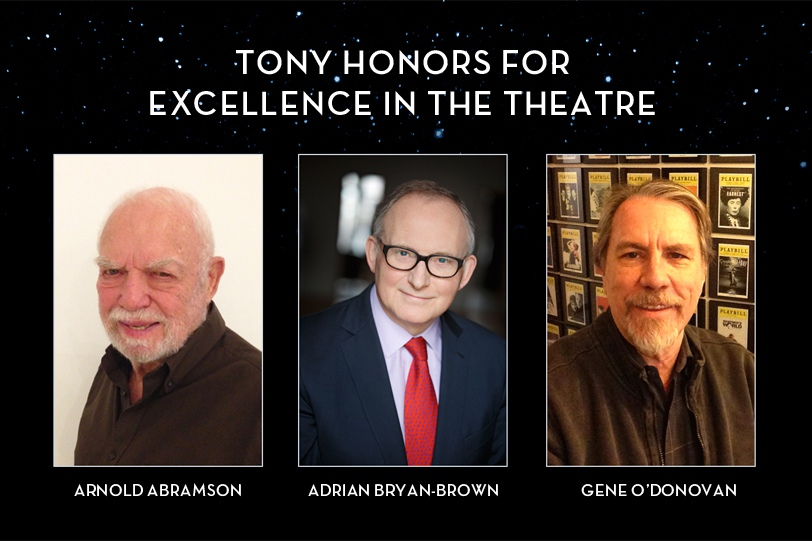 The 2015 Tony Honors for Excellence in the Theatre recipients: Arnold Abramson, Adrian Bryan-Brown, and Gene O'Donovan.