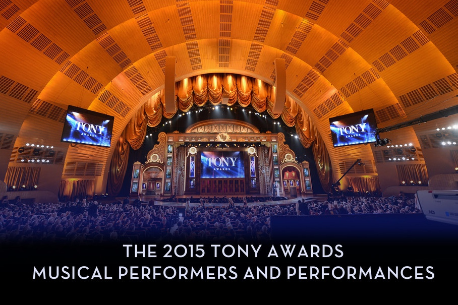 Musical performances for the 2015 Tony Awards, Sunday June 7 on CBS, have been announced.